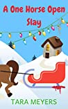 A One Horse Open Slay: A Secrets of Sanctuary Cozy Mystery Holiday Short
