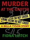 Murder At The Grotto: A Bella Tyson short story