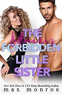 The Billionaire's Forbidden Little Sister