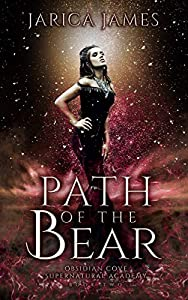 Path of the Bear (Obsidian Cove Supernatural Academy, #2)