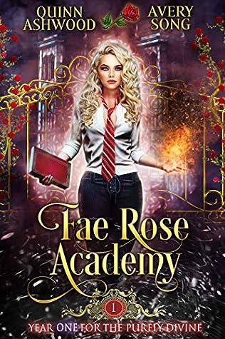 Fae Rose Academy: Year One