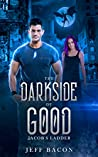 The Darkside of Good: Jacob's Ladder (The Darkside of Good Series: Book 2)