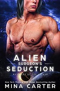 Alien Surgeon's Seduction (Warriors of the Lathar, #10)