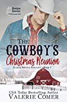 The Cowboy's Christmas Reunion (Saddle Springs Romance #1)