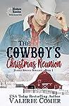The Cowboy's Christmas Reunion (Saddle Springs Romance #1)