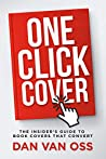 One-Click Cover: The Insider's Guide to Book Covers That Convert