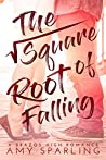 The Square Root of Falling (Brazos High Romance #1)