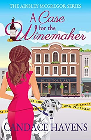 A Case for the Winemaker (Ainsley McGregor series Book 1)