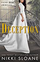 The Deception (Filthy Rich Americans, #3)