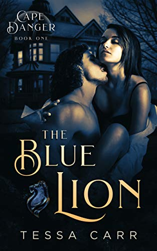 Tessa Carr - Cape Danger 1 - The Blue Lion