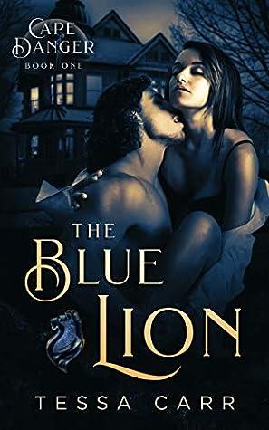 The Blue Lion (Cape Danger Book 1)