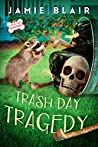 Trash Day Tragedy (Dog Days Mystery #4)