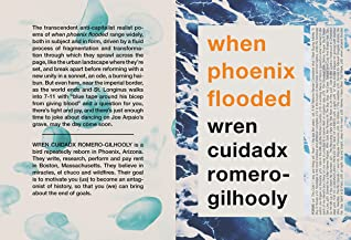 When Phoenix Flooded (Trans Women Writers Collective booklet series #16)