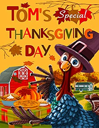 Tom's Special Thanksgiving Day