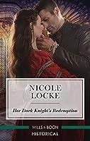 Her Dark Knight's Redemption (Lovers and Legends)