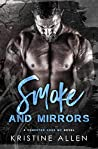 Smoke and Mirrors: A Demented Sons MC Texas Novel