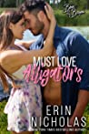 Must Love Alligators (Boys of the Bayou, #5)