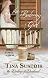 The Balcony Girl (The Darlings of Deadwood #1)