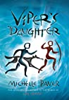 Viper's Daughter (Chronicles of Ancient Darkness #7)