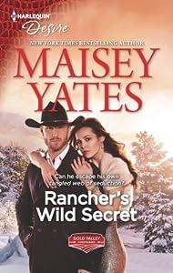 Rancher's Wild Secret (Gold Valley Vineyards, #1)