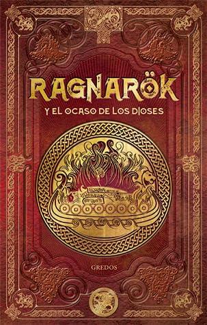 Ragnarok y el ocaso de los dioses