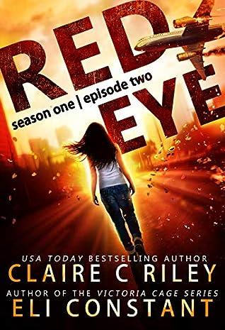 Red Eye: Season One, Episode Two
