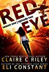 Red Eye: Season One, Episode Two (Red Eye #2)