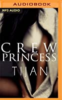 Crew Princess