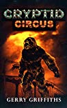 Cryptid Circus (Cryptid Zoo, #3)