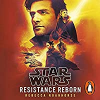 Resistance Reborn (Journey to Star Wars: The Rise of Skywalker, #1)