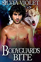 Bodyguard's Bite (Howler Brothers #2)