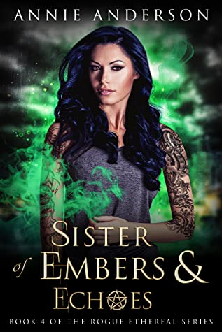 Sister of Embers & Echoes by Annie Anderson