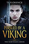 Pursued By A Viking (The Northmen Series)