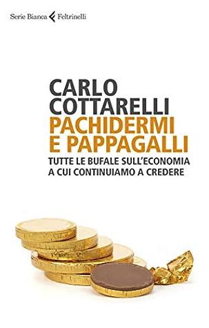 Pachidermi e pappagalli by Carlo Cottarelli
