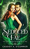 Seduced by the Fae (The Love's Protector Series Book 2)