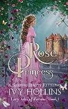 The Rose Princess (Fairy Tales of Parsilon, #1)