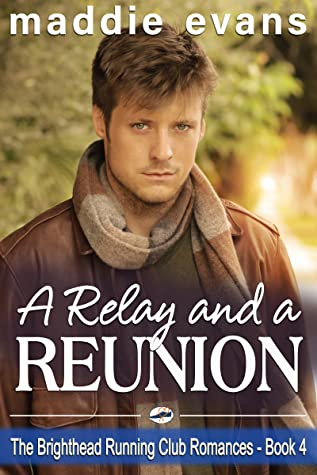 A Relay and a Reunion by Maddie Evans