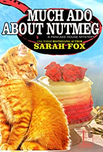 Much Ado about Nutmeg (Pancake House Mystery #6)
