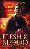 Flesh and Blood (Hellbent Halo #4)