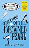 The Case of the Drowned Pearl (Murder Most Unladylike #8.5)