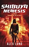 Shibuya Nemesis: A Journey Towards the Top of Tokyo