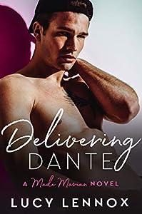 Delivering Dante (Made Marian, #6)