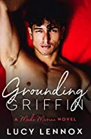 Grounding Griffin (Made Marian, #4)