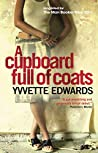 A Cupboard Full of Coats: Longlisted for the Man Booker Prize