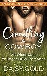 Corralling a Cowboy (Real Good Men of Oklahoma #6)
