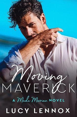 Moving Maverick by Lucy Lennox
