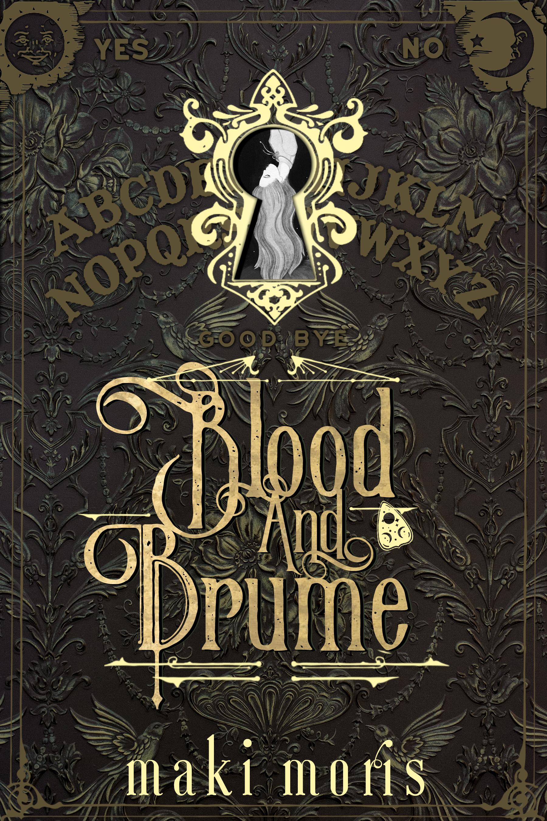 Blood and Brume - maki morris