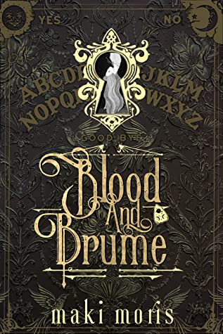 Blood and Brume by Maki Morris