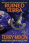 Ruined Terra (Empire of Bones Saga, Book 11)