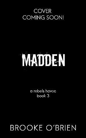 Madden (A Rebels Havoc #3)